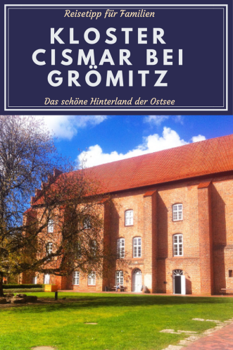 DAs Kloster Cismar in der Nähe von Grömitz ist ein toller Reisetipp und Ausflugstipp für FAmilien (aber nichht nur!) ganz in der Nähe der Ostsee. DAs Hinterland der Ostsee lohnt eine Reise!