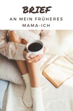 Brief an mein früheres Mama-Ich: DAs Leben mit Baby ist rückblickend viel leichter als gedacht - Erziehung auch.