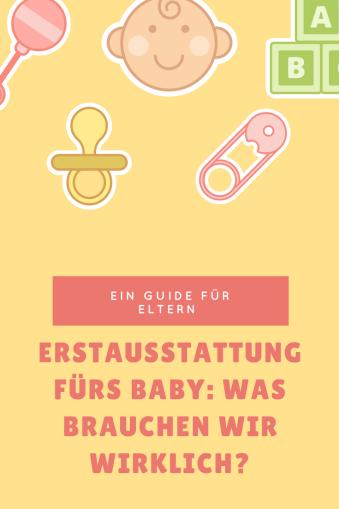 Erstausstattung fürs Baby: WAs gehört in die Babyausstattung? Text für werdende Eltern - Werbung.
