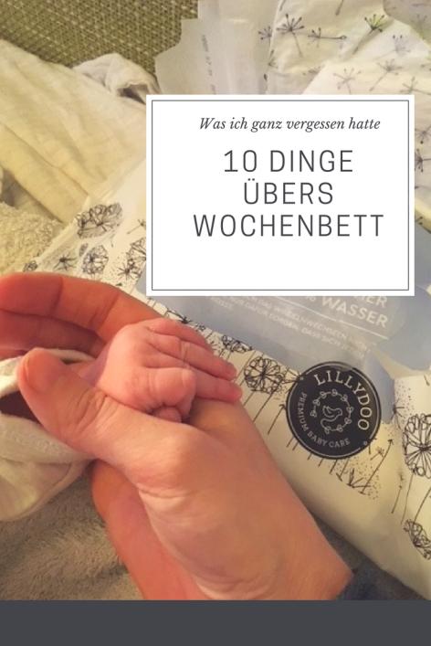 Das Wochenbett und die erste Zeit mit Baby: was einem vorher keiner erzählt, was man vergisst.