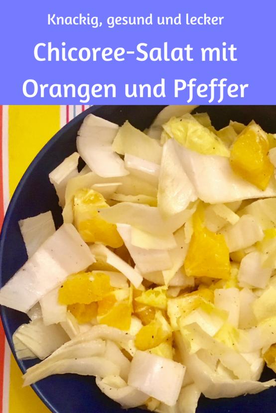 Chicoree und Orangen:Wintersalat mit Vitaminen, abgeschmeckt mit schwarzem Pfeffer. Leckerer Salat nicht nur im Winter. #salat #rezept